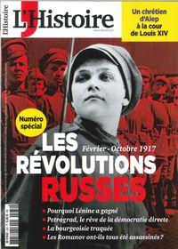 L'HISTOIRE N 432 LES REVOLUTIONS RUSSES FEVRIER 2017