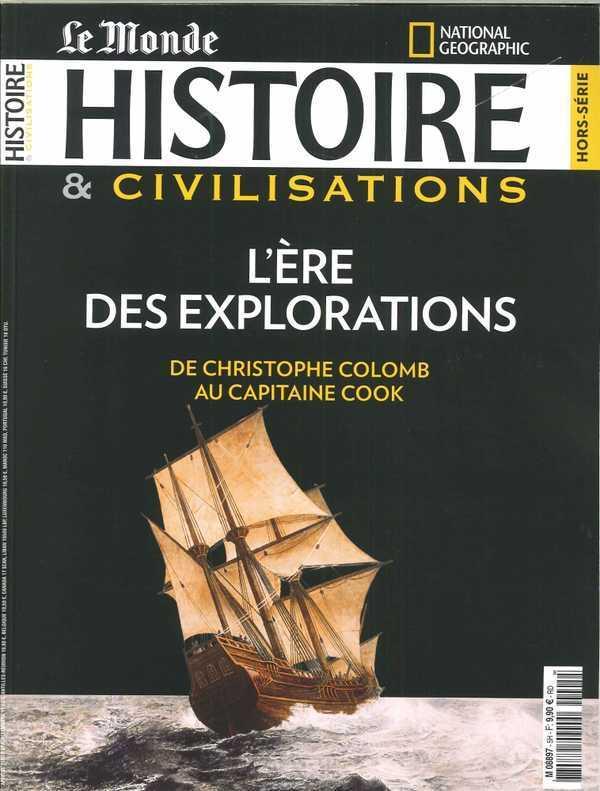 HISTOIRE & CIVILISATIONS HS N 5 L ERE DES EXPLORATIONS - JUILLET 2018