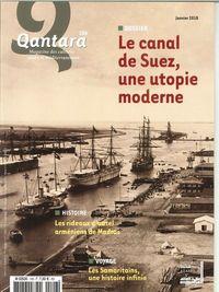 QANTARA N 106 LE CANAL DE SUEZ UNE UTOPIE MODERNE JANVIER/MARS 2018