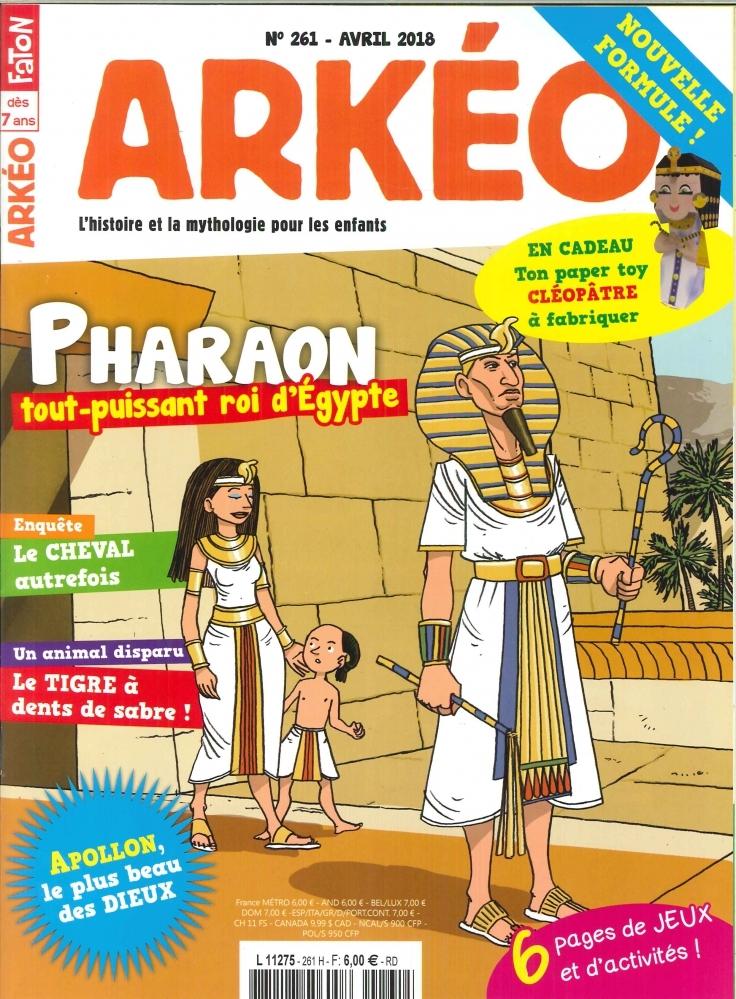 ARKEO JUNIOR N 261 PHARAON TOUT PUISSANT ROI D'EGYPTE  - AVRIL 2018