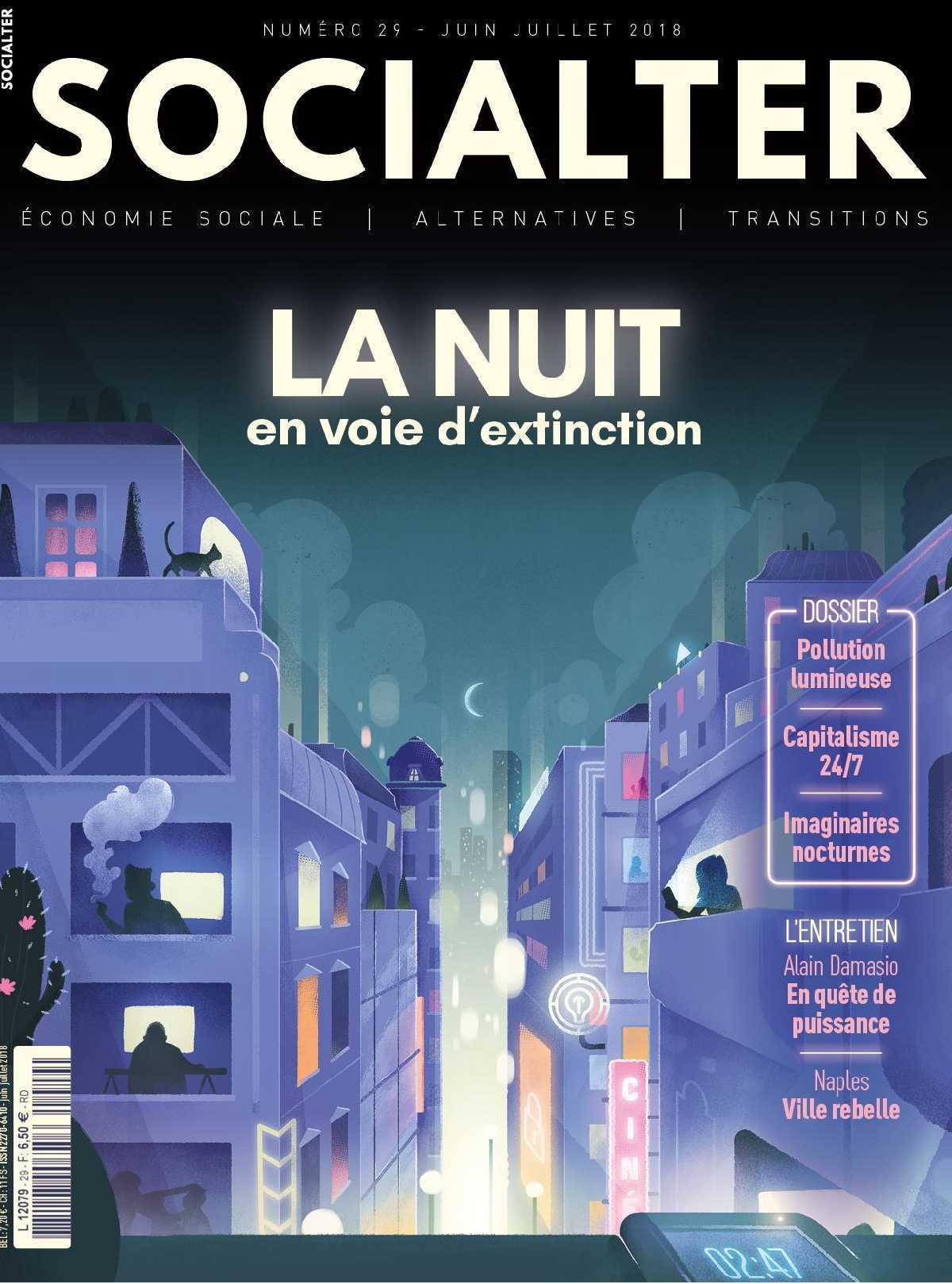 SOCIALTER N?29  LA NUIT EN VOIE D?EXTINCTION - JUIN/JUILLET 2018