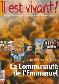N 207 - IL EST VIVANT - COMMUNAUTE DE L'EMMANUEL NUMERO SPECIAL