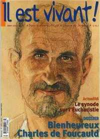 N 221 - IL EST VIVANT - BIENHEUREUX CHARLE DE FOUCAULD