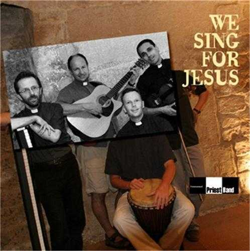 WE SING FOR JESUS - CD - PRIEST BAND