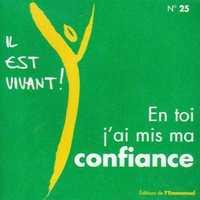 CD IL EST VIVANT ! EN TOI, J'AI MIS MA CONFIANCE - CD 25