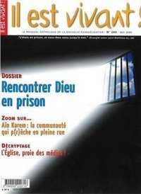 N 260 - IL EST VIVANT - RENCONTRER DIEU EN PRISON