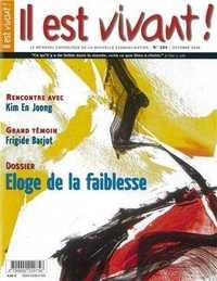 N 264 - IL EST VIVANT - ELOGE DE LA FAIBLESSE