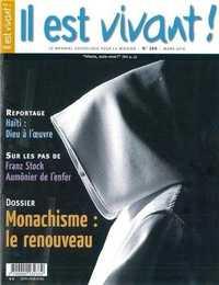 N 269 - IL EST VIVANT - MARS 2010 - MONACHISME : LE RENOUVEAU