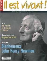 N 274 - IL EST VIVANT - SEPTEMBRE 2010 - BIENHEUREUX JOHN HENRY NEWMAN