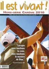 HORS SERIE - IL EST VIVANT N  267 - GUIDE DE CAREME 2010