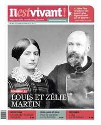 N 327 - IL EST VIVANT - SEPTEMBRE/OCTOBRE 2015 - LOUIS ET ZELIE MARTIN