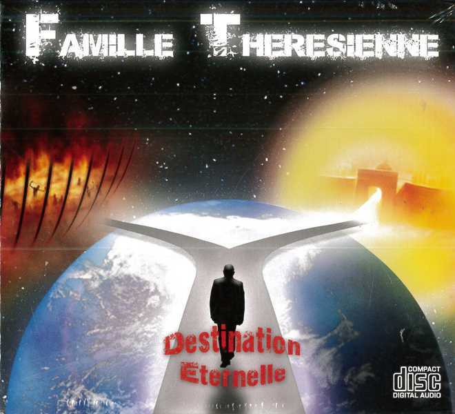 FAMILLE THERESIENNE DESTINATION ETERNELLE
