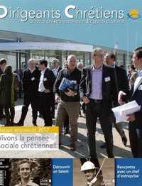 DIRIGEANTS CHRETIENS N 84 JUILLET-AOUT 2017 VIVONS LA PENSEE SOCIALE CHRETIENNE!