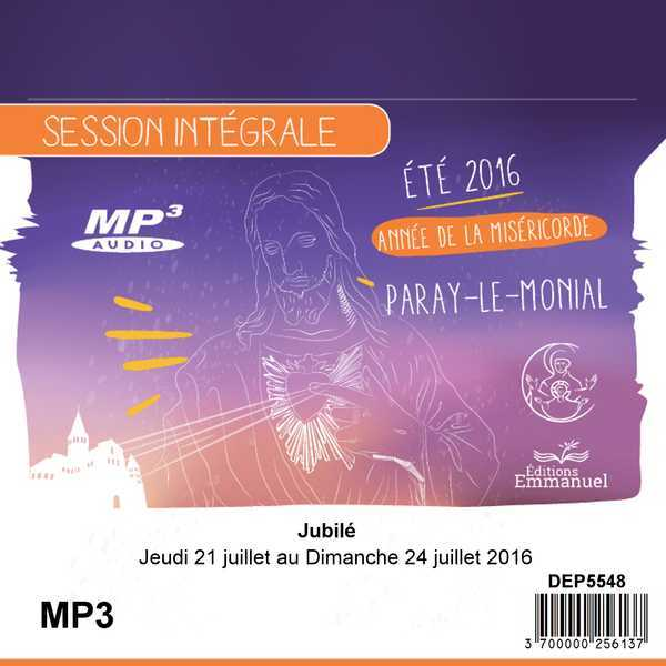 MP3 JUBILE DU 21 AU 24 JUILLET 2016