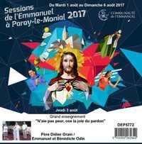 N'AIE PAS PEUR, OSE LA JOIE DU PARDON  SESSION DU 01 AU 06 AOUT 2017