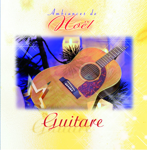 GUITARE - AMBIANCES DE NOEL - CD