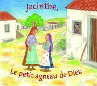 JACINTHE, LE PETIT AGNEAU DE DIEU - CD