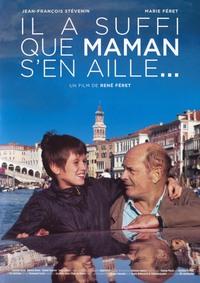 IL A SUFFI QUE MAMAN S'EN AILLE - DVD