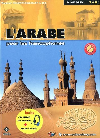 L'ARABE POUR LES FRANCOPHONES CD ROM (INCLUS CD AUDIO ET MICRO-CASQUE)