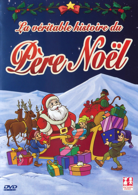 NOEL VERITABLE HISTOIRE DU PERE NOEL - DVD