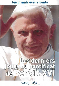 LES DERNIERS JOURS DU PONTIFICAT DE BENOIT XVI 2 DVD