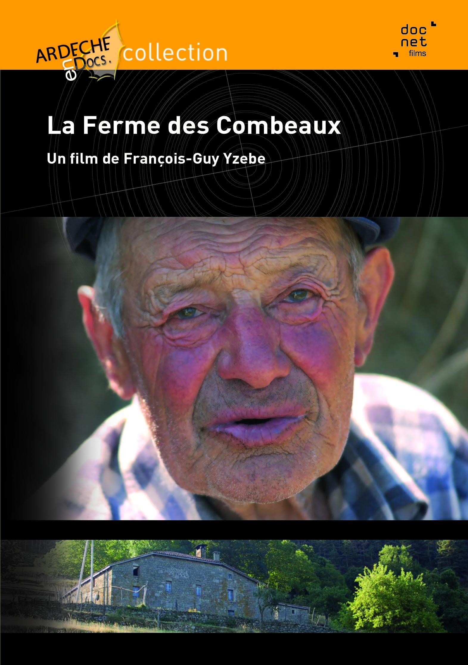 FERME DES COMBEAUX (LA) - DVD