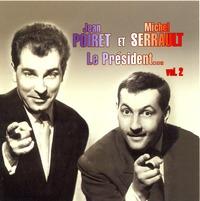 POIRET SERRAULTLE - CD PRESIDENT VOL 2