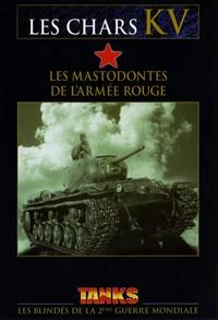 LES CHARS KV - DVD  MASTODONTES DE L'ARMEE ROUGE