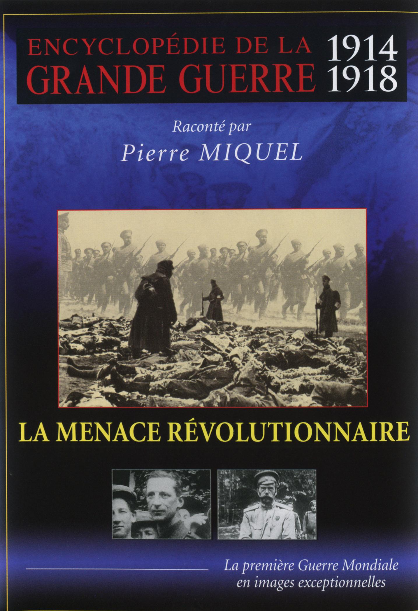 MENACE REVOLUTIONNAIRE (LE) - GRANDE GUERRE V6 - DVD