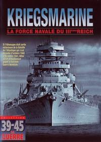 KRIEGSMARINE - DVD  FORCE NAVALE DU 3EME REICH