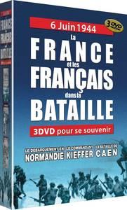 COFFRET 6 JUIN 1944 - LA FRANCE ET LES FRANCAIS DANS LA BATAILLE  - 3 DVD