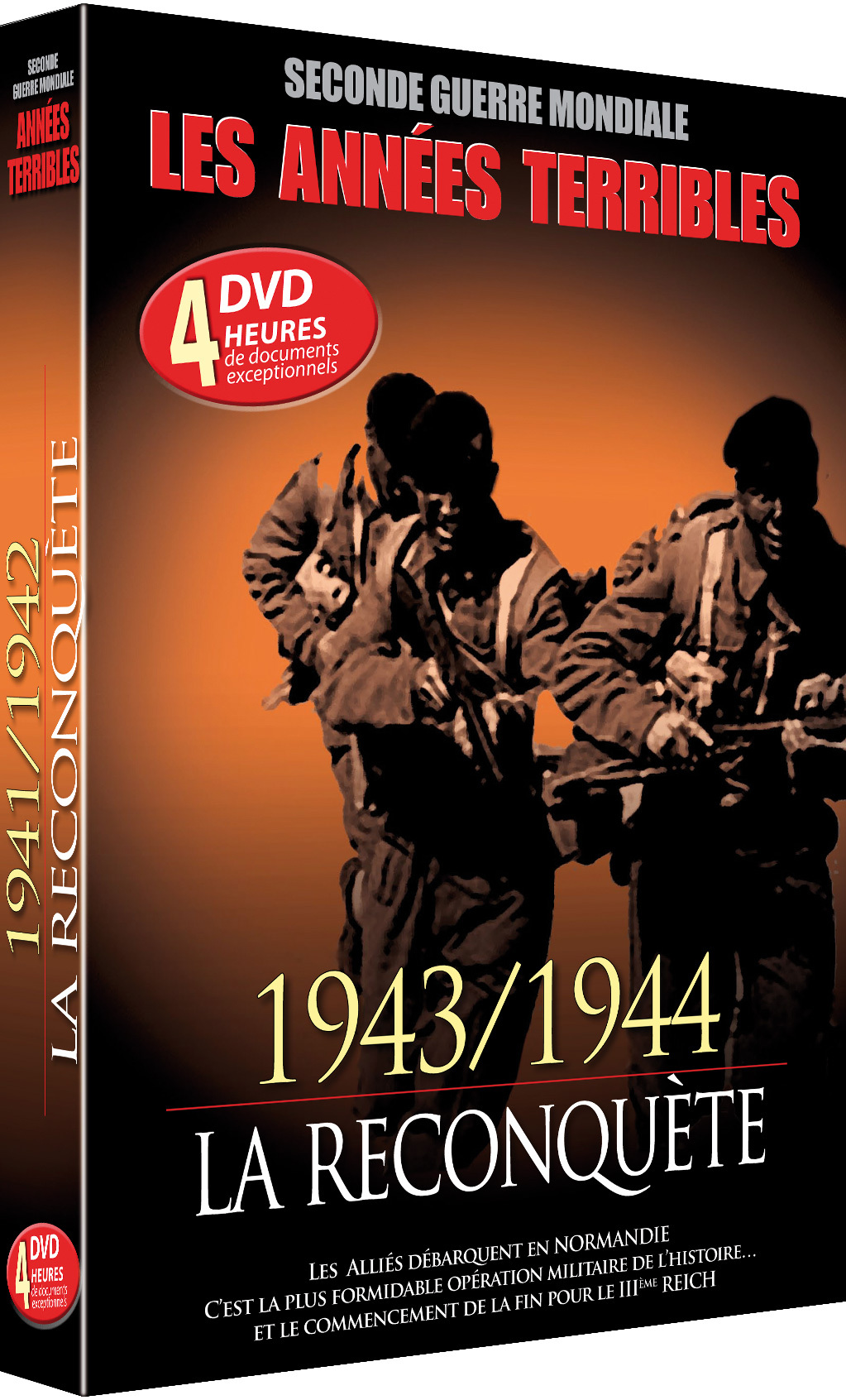 ANNEES TERRIBLES 43-44 - LA RECONQUETE - 4 DVD