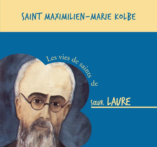CD ST MAXIMILIEN-MARIE KOLBE