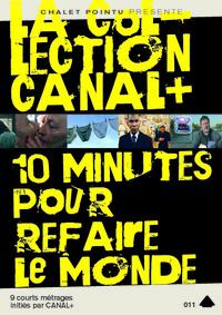 COLLECTION CANAL+ - DVD  10 MINUTES REFAIRE LE MONDE