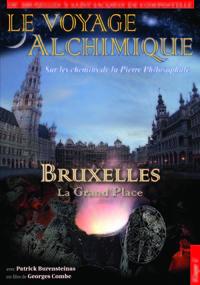 LE VOYAGE ALCHIMIQUE VOL1-DVD  GRANDE PLACE DE BRUXELLES
