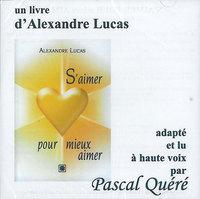 S'AIMER POUR MIEUX AIMER - LIVRE AUDIO