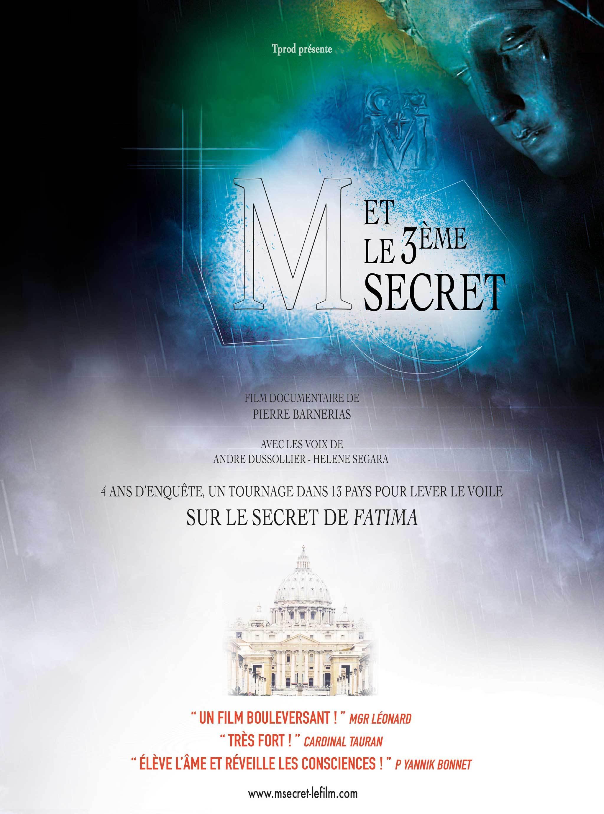 M ET LE 3EME SECRET : LE SECRET DE FATIMA ENFIN REVELE