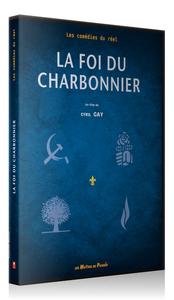 FOI DU CHARBONNIER (LA)/1DVD