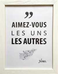 """TABLEAUX DE LA PAROLE - """"AIMEZ VOUS LES UNS LES AUTRES"""