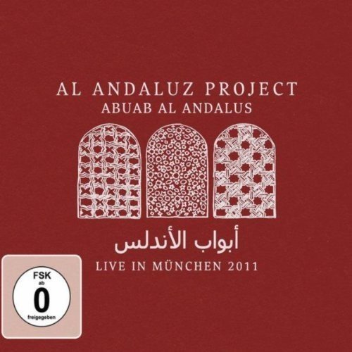 ABUAB AL ANDALUS - LIVE IN MUNCHEN 2011