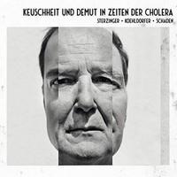 KEUSCHHEIT & DEMUT IN ZEITEN DER CHOLERA
