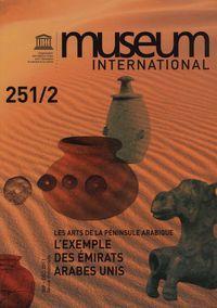 LES ARTS DE LA PENINSULE ARABIQUE - L'EXEMPLE DES EMIRATS ARABES UNIS.