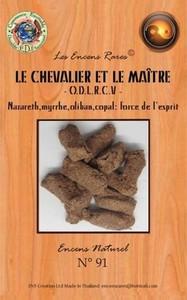 ENCENS RARES : LE CHEVALIER ET LE MAITRE - O.D.L.R.C.V - FORCE DE L'ESPRIT - 25 GR.