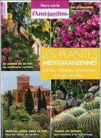 LES PLANTES MEDITERRANEENNES - ARBRES, ARBUSTES, GRIMPANTES
