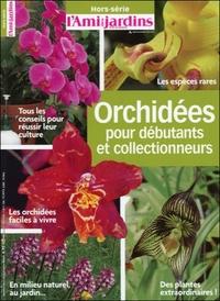 ORCHIDEES POUR DEBUTANTS ET COLLECTIONNEURS