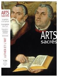 ARTS SACRES N 38 - OCTOBRE-NOVEMBRE-DECEMBRE 2017