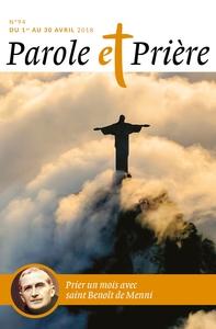 PAROLE ET PRIERE N  94 AVRIL 2018