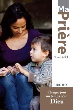 MA PRIERE - N  54 OCTOBRE 2017