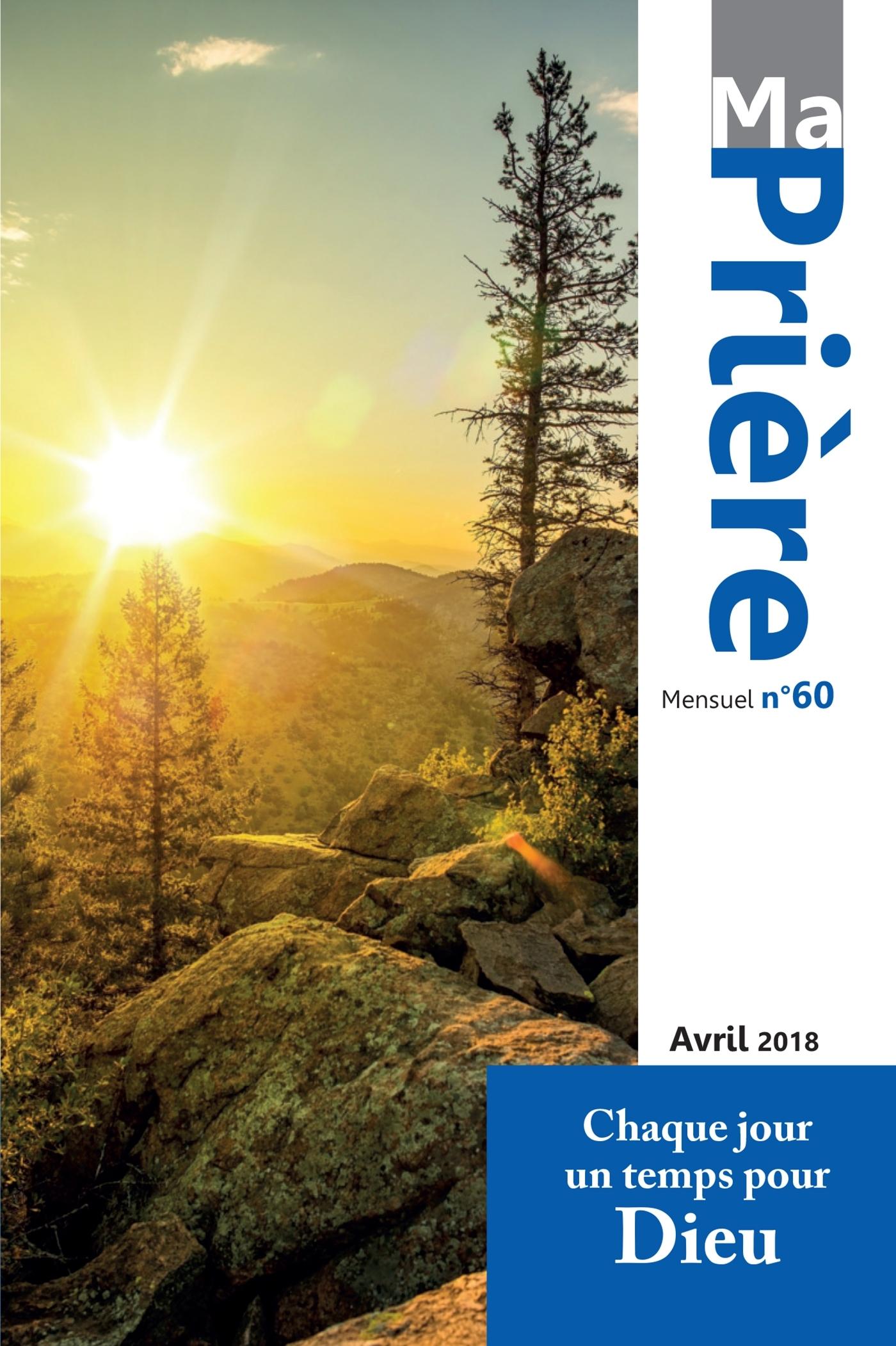 MA PRIERE N  60 AVRIL 2018