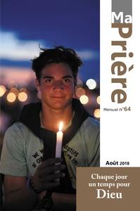 MA PRIERE N  64 AOUT 2018